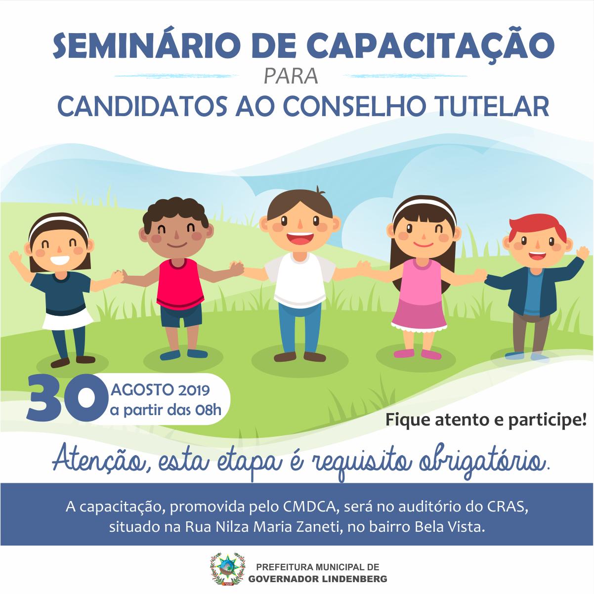 Seminário de Capacitação para Candidatos ao Conselho Tutelar.