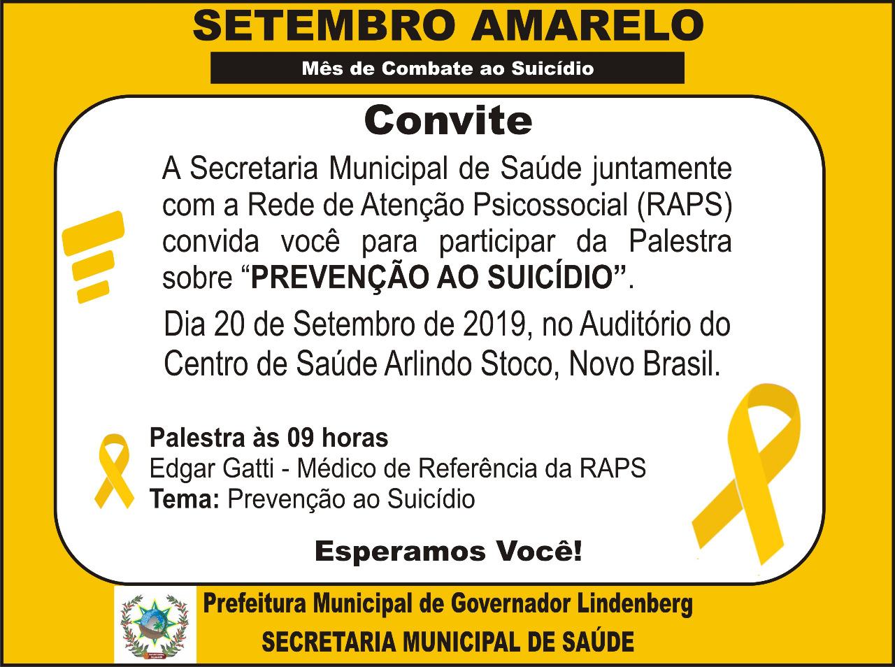 Setembro Amarelo Mês de Combate ao Suicídio.